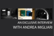 An Exclusive Interview with Andrea Migliari