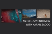 An Exclusive Interview with Karan Zadoo