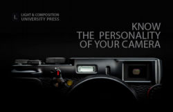 Know the Personality of Your Camera