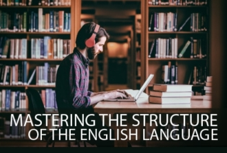 Mastering the Structure of the English Language