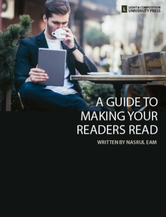 A Guide to Making Your Readers Read