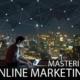 Mastering Online Marketing