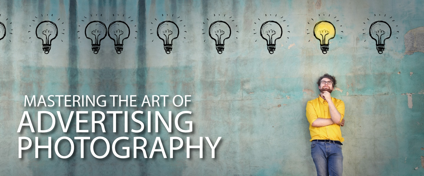 Mastering the Art of Advertising Photography