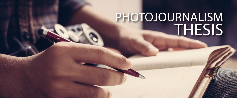 Photojournalism Thesis