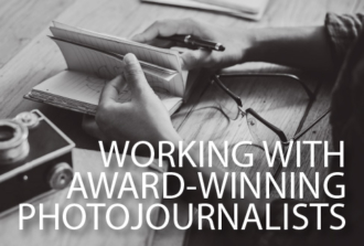 Working with Award-winning Photojournalists