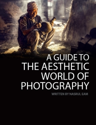 A Guide to the Aesthetic World of Photography