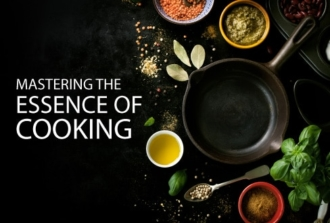 Mastering the Essence of Cooking