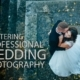 Mastering Professional Wedding Photography